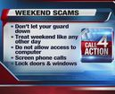 Watch out for weekend scams