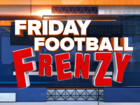 Friday Football Frenzy