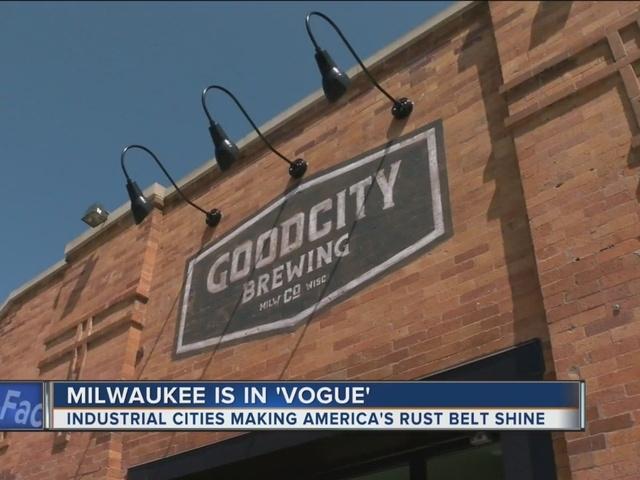 Vogue Magazine Lists Milwaukee As Rising Rust Belt City Tmj4 Milwaukee Wi