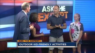 Ask the Expert: Late summer outdoor activities