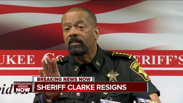 Sheriff David Clarke is resigning, county clerk confirms