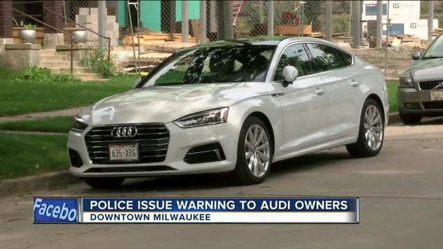 Milwaukee Police Issue Another Warning To Audi Owners TMJ - Audi milwaukee