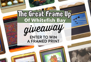 The Great Frame Up of Whitefish Bay Giveaway